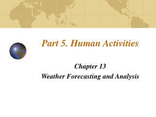 Part 5. Human Activities