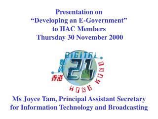 Ms Joyce Tam, Principal Assistant Secretary for Information Technology and Broadcasting