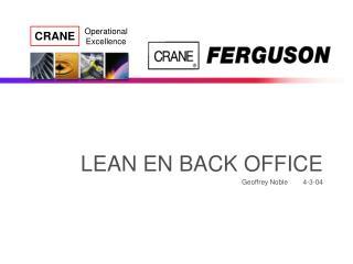 LEAN EN BACK OFFICE Geoffrey Noble        4-3-04