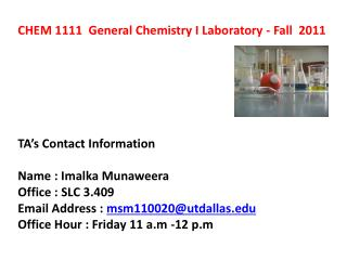 CHEM 1111  General Chemistry I Laboratory - Fall  2011 TA's Contact Information