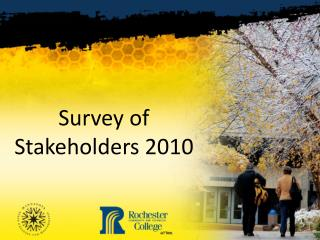 Survey of Stakeholders 2010