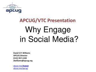 Why Engage  in Social Media?