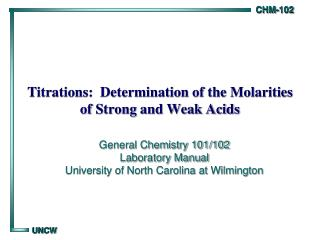 Titrations:  Determination of the Molarities of Strong and Weak Acids