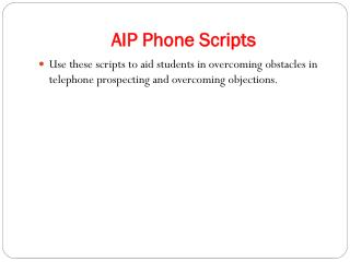 AIP Phone Scripts