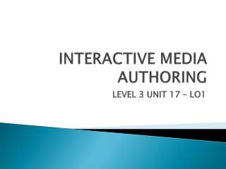 INTERACTIVE MEDIA AUTHORING