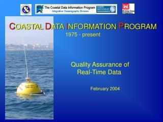 C OASTAL D ATA I NFORMATION P ROGRAM 1975 - present