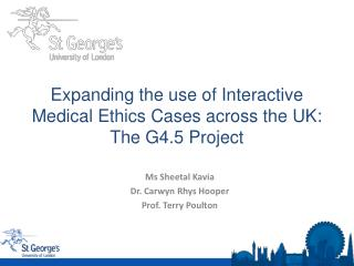 Expanding the use of Interactive Medical Ethics Cases across the UK:  The G4.5 Project