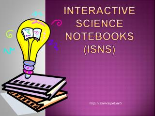 Interactive  Science  Notebooks (ISNs)