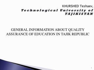 KHURSHED  Teshaev , Technological University of  TAJIKISTAN