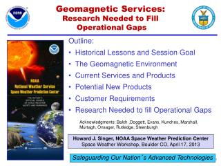 Geomagnetic Services: Research Needed to Fill  Operational Gaps