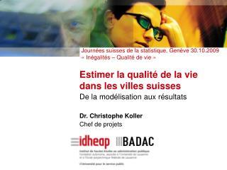 Estimer la qualité de la vie  dans les villes suisses