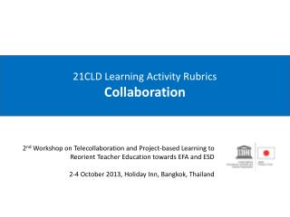 21CLD Learning Activity  Rubrics Collaboration