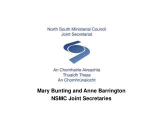 Mary  Bunting  and Anne Barrington NSMC  Joint  Secretaries