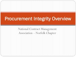 Procurement Integrity Overview