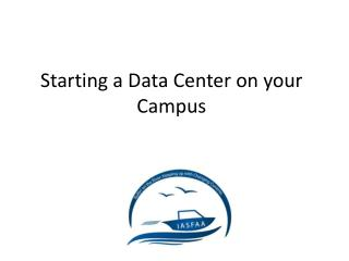 Starting a Data Center on your Campus
