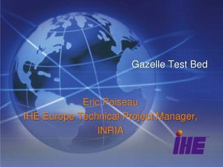 Gazelle Test Bed