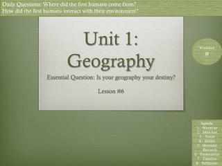 Unit 1: Geography