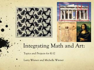Integrating Math and Art: