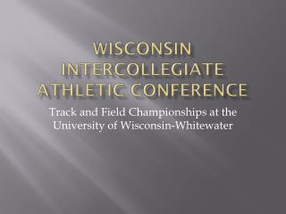 Wisconsin Intercollegiate Athletic Conference