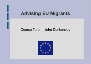 Advising EU Migrants