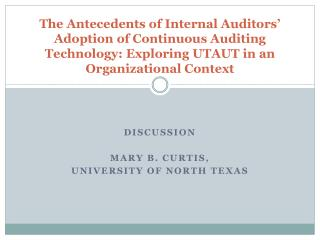 Discussion Mary B. Curtis,  University of North  texas