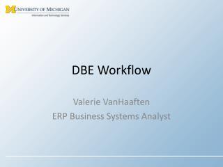DBE Workflow