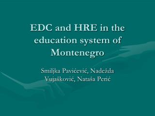 EDC and HRE in the education system of Montenegro
