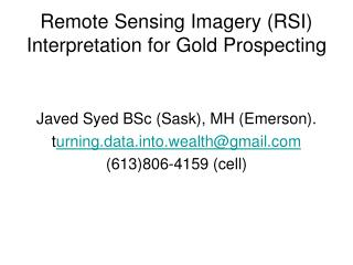 Remote Sensing Imagery RSI Interpretation for Gold Prospecting