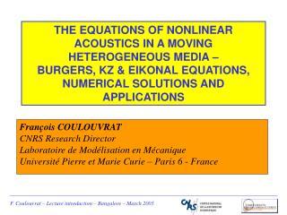 François COULOUVRAT CNRS Research Director Laboratoire de Modélisation en Mécanique
