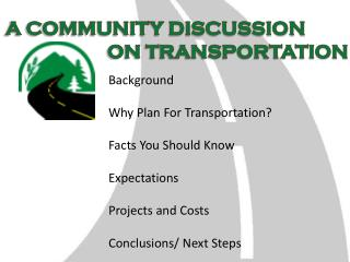 A COMMUNITY DISCUSSION  				ON TRANSPORTATION