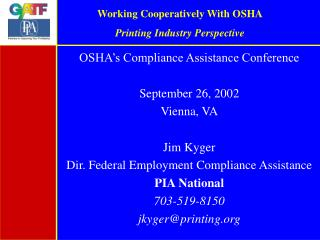 Working Cooperatively With OSHA Printing Industry Perspective
