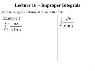 Lecture 16 – Improper Integrals