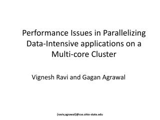 Performance Issues in Parallelizing Data-Intensive applications on a Multi-core Cluster