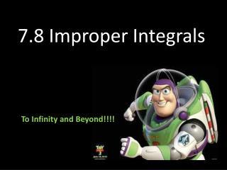 7.8 Improper Integrals
