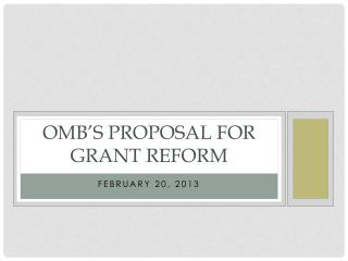 OMB's Proposal for grant reform