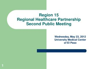 Region 15 Regional Healthcare Partnership Second Public Meeting