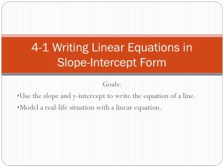 4-1 Writing Linear Equations in  Slope-Intercept Form