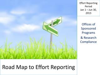 Road Map to Effort Reporting