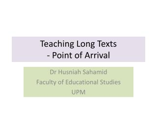 Teaching Long Texts - Point of Arrival