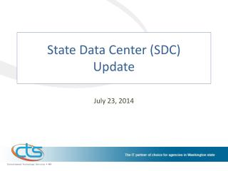 State Data Center (SDC)  Update