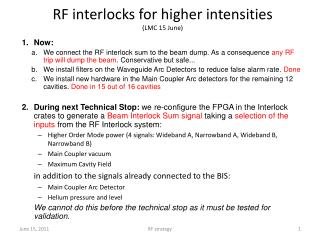 RF  interlocks for higher  intensities (LMC  15 June)