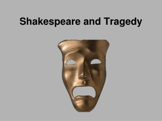 Shakespeare and Tragedy
