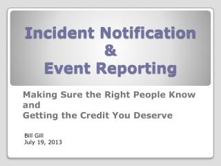Incident Notification  &  Event Reporting