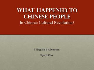 What happened to Chinese people In Chinese Cultural Revolution?