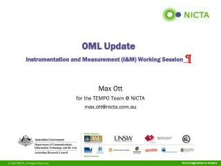 OML Update Instrumentation  and Measurement (I&M) Working Session  �