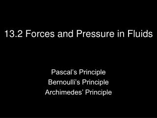 13.2 Forces and Pressure in Fluids