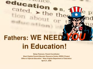 Fathers: WE NEED YOU in Education
