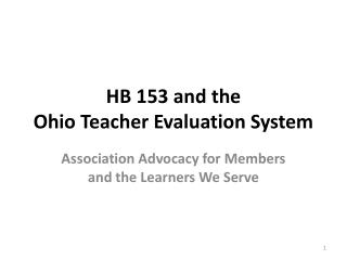 HB 153 and the Ohio Teacher Evaluation System