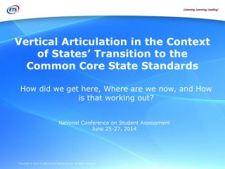 Vertical Articulation in the Context of States' Transition to the Common Core State Standards