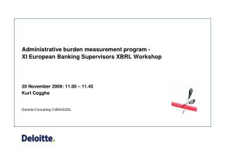 Administrative burden measurement  program - XI European Banking Supervisors XBRL Workshop